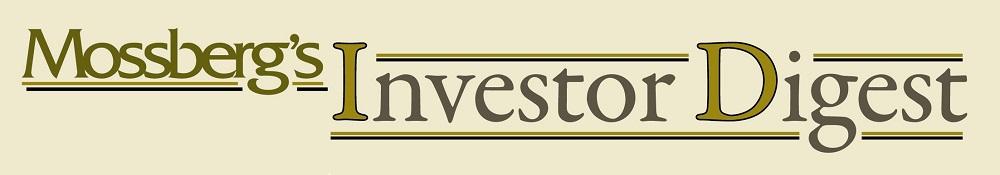 Mossberg's Investor Digest